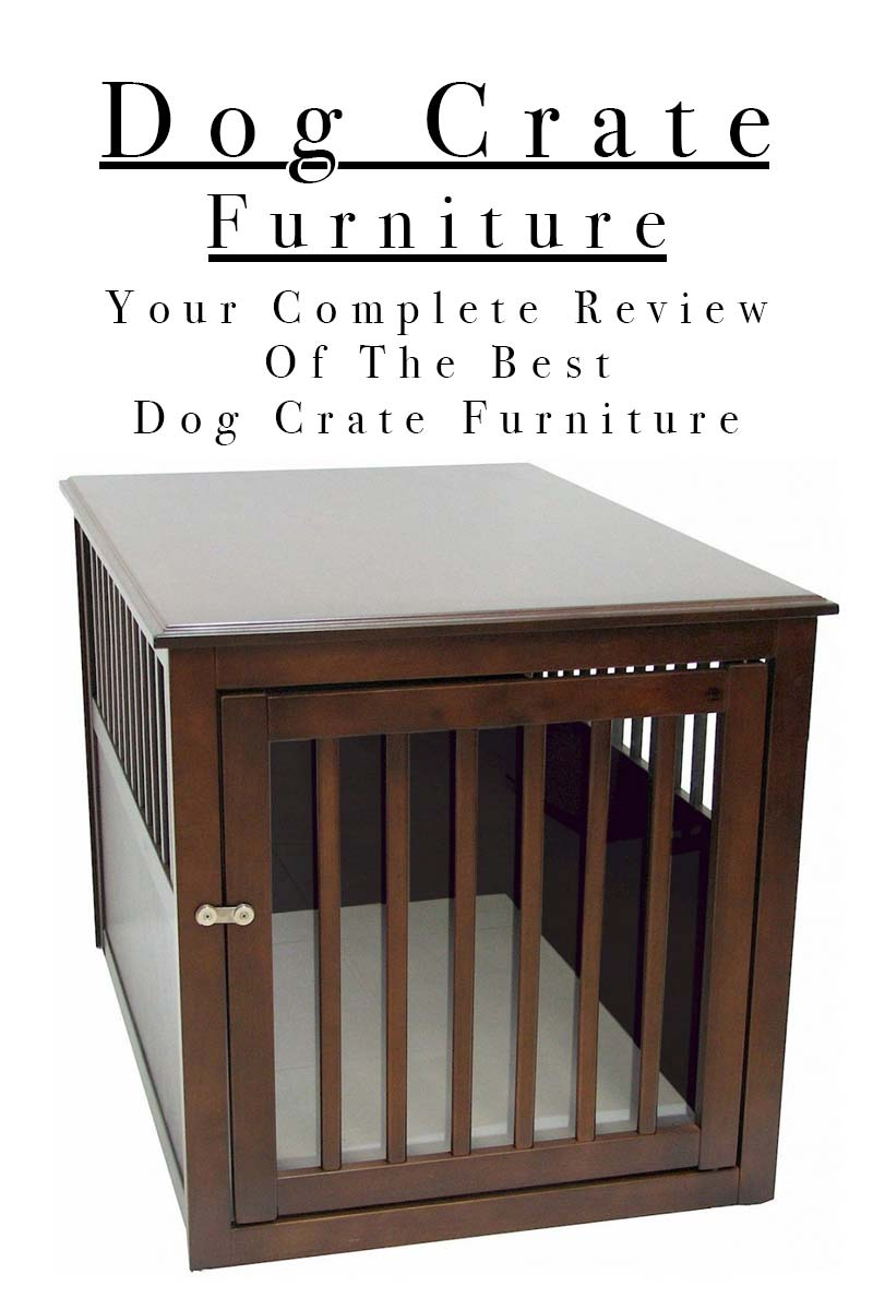 Best Dog Crate Furniture Solutions Small To Large Wood